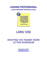 LARG 1250 Drafting The Tenant Work Letter Addendum