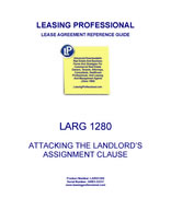LARG 1280 Attacking The Landlord's Assignment Clause