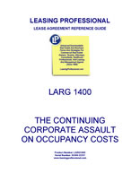 LARG 1400 The Continuing Corporate Assault On Occupancy Costs