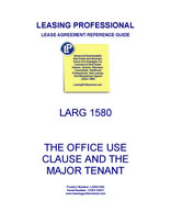 LARG 1580 The Office Use Clause And The Major Tenant