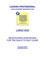 LARG 1650 Negotiating Strategies For The Build To Suit Lease
