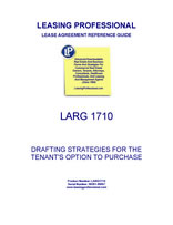 LARG 1710 Drafting Strategies For The Tenant's Option To Purchase