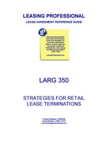 LARG 350 Strategies For Retail Lease Terminations
