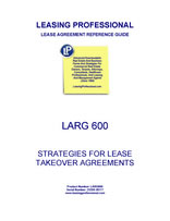 LARG 600 Strategies For Lease Takeover Agreements