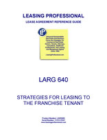 LARG 640 Strategies For Leasing To The Franchise Tenant