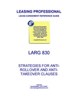 LARG 830 Strategies For Anti-Rollover And Anti-Takeover Clauses