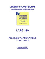 LARG 880 Aggressive Assignment Strategies