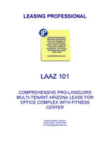 LA AZ101 Comprehensive Pro-Landlord Multi-Tenant Arizona Lease For Office Complex With Fitness Center