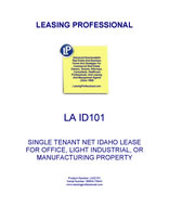 LEASE AGREEMENT ID101: SINGLE TENANT NET IDAHO LEASE FOR OFFICE, LIGHT INDUSTRIAL, OR MANUFACTURING PROPERTY