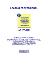 LEASE AGREEMENT PA105: SIMPLE PRO-TENANT PENNSYLVANIA LEASE FOR OFFICE, INDUSTRIAL, OR RETAIL COMMERCIAL PROPERTY